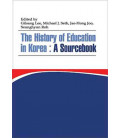The History of Education in Korea: A Sourcebook