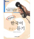 Mastering Intermediate Korean Listening Within a Month Vol. 1 (Incluye CD)