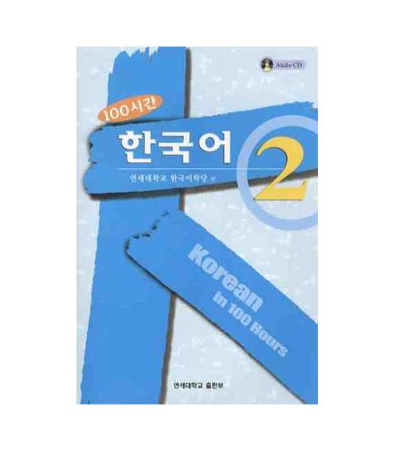 Korean in 100 Hours Vol 2. (Incluye CD)
