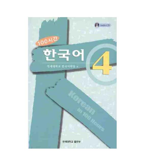 Korean in 100 Hours Vol 4. (Incluye CD)