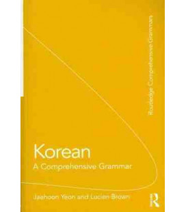 Korean Comprehensive Grammar (Routledge Comprehensive Grammars)