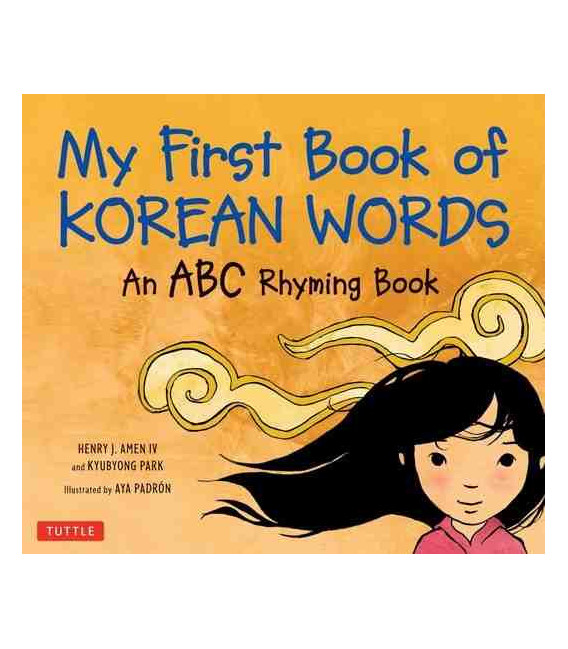 My First Book of Korean Words- An ABC Rhyming Book
