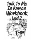 Talk to me in Korean Workbook 2