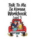 Talk to me in Korean Workbook 3