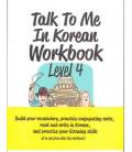 Talk to me in Korean Workbook 4