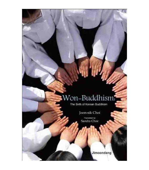 Won-Buddhism: The birth of Korean Buddhims