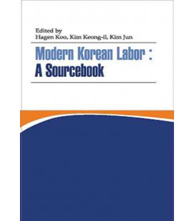 Modern Korean Labor: A Sourcebook