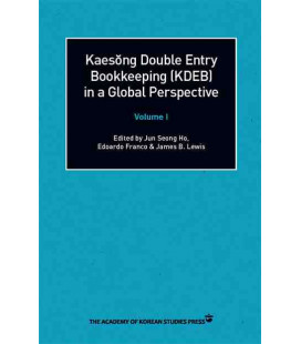 Kaesong Double Entry Bookkkeeping (KDEB) in Global Perspective- Volume 1