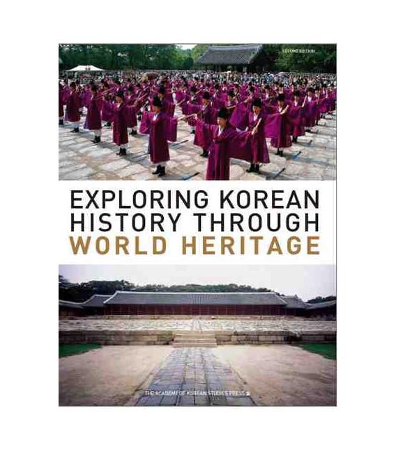 Exploring Korean History Throught World Heritage