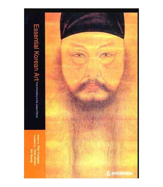 Essential Korean Art- From Prehistory to the Joseon Period