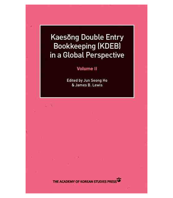 Kaesong Double Entry Bookkkeeping (KDEB) in Global Perspective- Volume 2