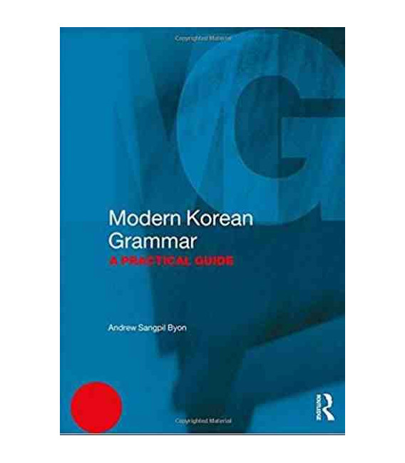 Modern Korean Grammar - A Practical Guide