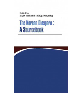 The Korean Diaspora: A Sourcebook