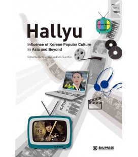 Hallyu: Influence of Korean Popular Culture in Asia and Beyond