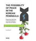 The Possibility of Peace in the Korean Peninsula