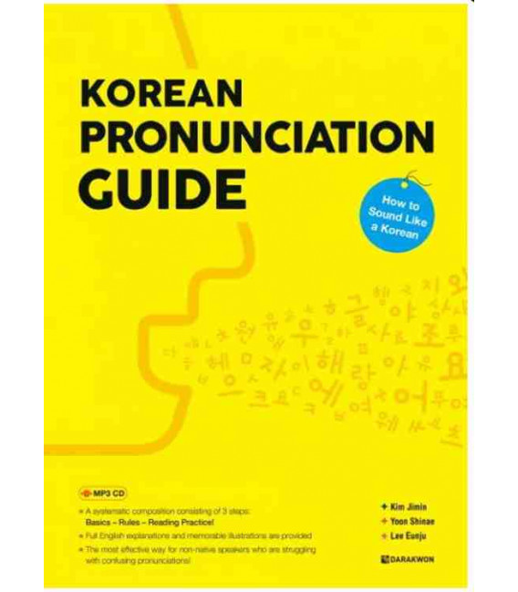 Korean Pronunciation Guide - How to Sound Like a Korean (Incluye MP3 CD)